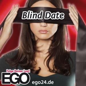 Blind Date / EGO Bockel